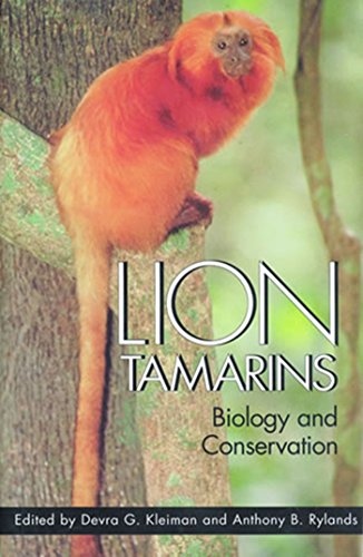 Lion Tamarins: Biology and Conservation (Zoo and: Editor-Devra G. Kleiman;