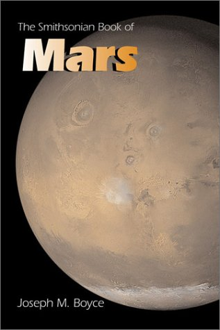 Smithsonian Book of Mars (Smithsonian Library of the Solar System)