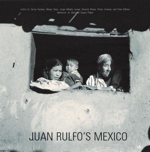 Juan Rulfo's Mexico: Juan Rulfo