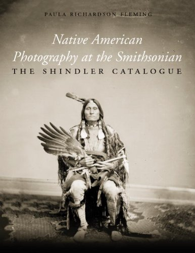 9781588341211: Native American Photography at the Smithsonian: The Shindler Catalogue