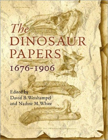 The Dinosaur Papers 1676-1906