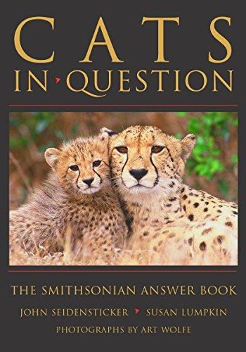 Cats: The Smithsonian Answer Book (In Question): Seidensticker, John; Lumpkin, Susan