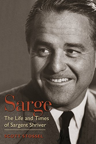 9781588341273: Sarge: The Life and Times of Sargent Shriver