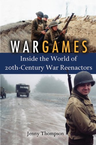 War Games: Inside the World of Twentieth-Century: Thompson J, Jenny