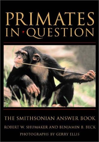 9781588341518: PRIMATES IN QUESTION (Smithsonian Answer Book)