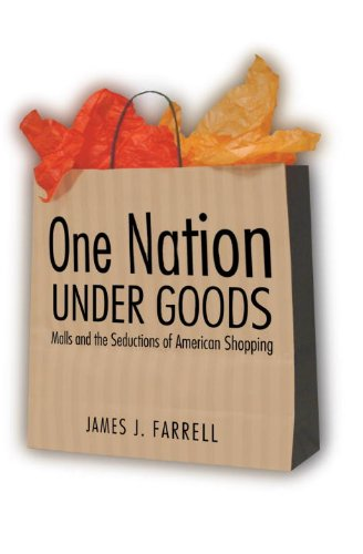 9781588341525: One Nation under Goods: Malls and the Seductions of American Shopping