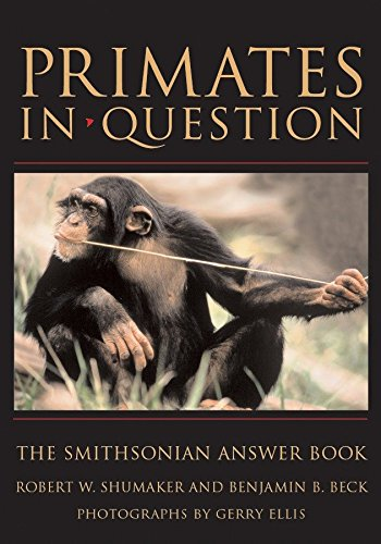 9781588341761: Primates in Question: The Smithsonian Answer Book