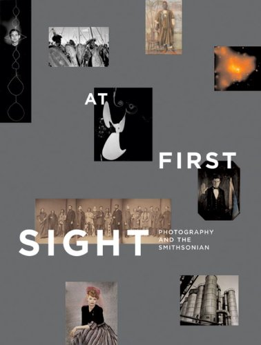 9781588341808: At First Sight: Photography and the Smithsonian