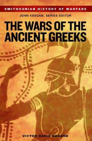 9781588341891: Wars of the Ancient Greeks (Smithsonian History of Warfare)