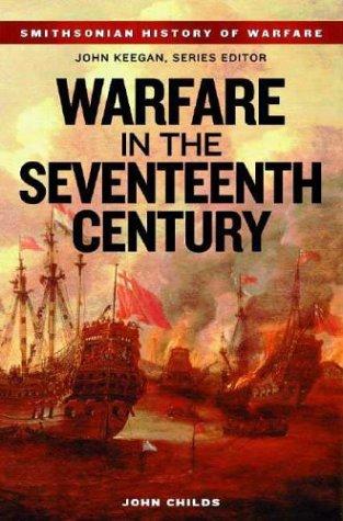 9781588341914: Warfare in the Seventeenth Century (Smithsonian History of Warfare)