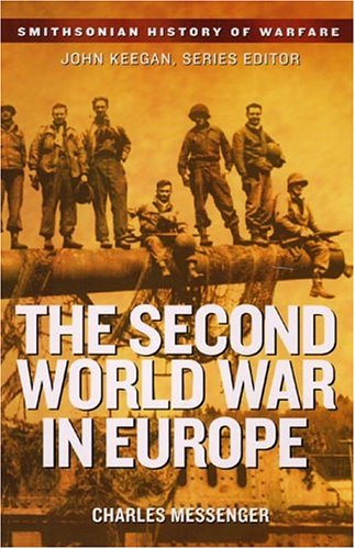 9781588341938: The Second World War in Europe (Smithsonian History of Warfare)