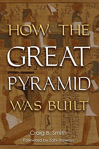 9781588342003: How the Great Pyramid Was Built