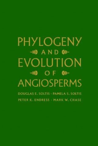 9781588342010: Phylogeny and Evolution of Angiosperms