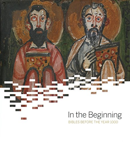 In the Beginning: Bibles Before the Year 1000