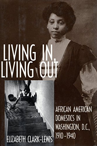 9781588342867: Living In, Living Out: African American Domestics in Washington, D.C., 1910-1940
