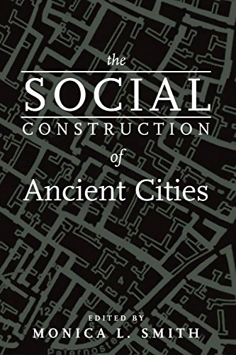 The Social Construction of Ancient Cities: Smithsonian Books