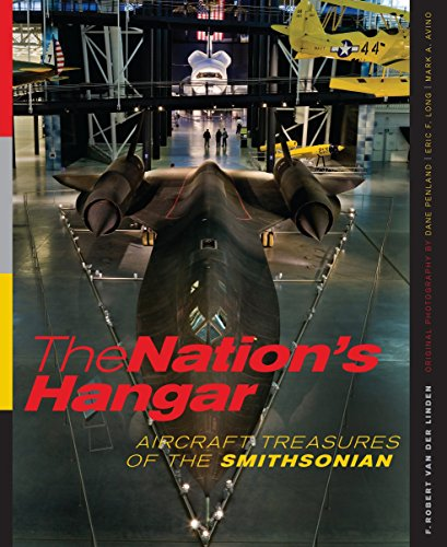 9781588343161: The Nation's Hangar: Aircraft Treasures of the Smithsonian