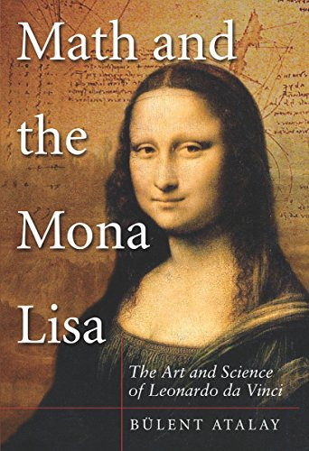 9781588344939: Math and the Mona Lisa: The Art and Science of Leonardo da Vinci
