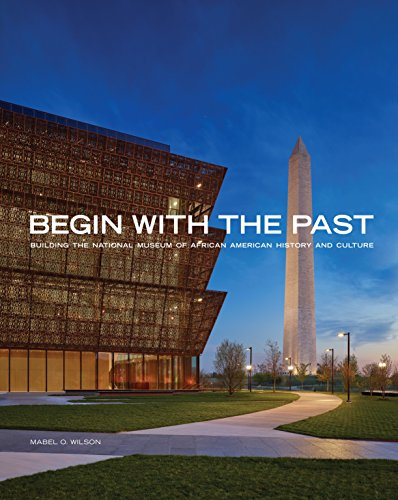 Begin with the Past: Building the National: Wilson, Mabel O.