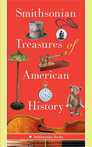 9781588345837: Smithsonian Treasures of American History