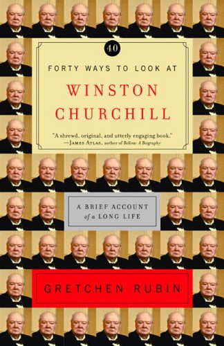 9781588363848: Forty Ways to Look at Winston Churchill Forty Ways to Look at Winston Churchill Forty Ways to Look at Winston Churchill