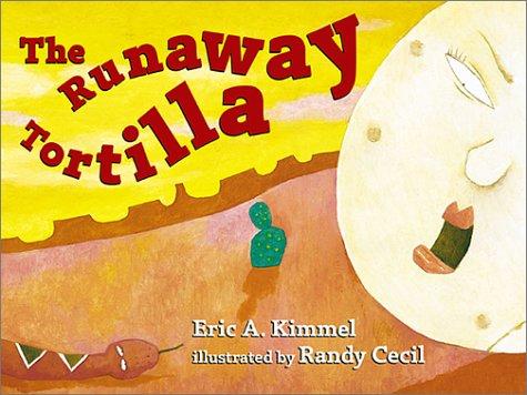 9781588370228: The Runaway Tortilla