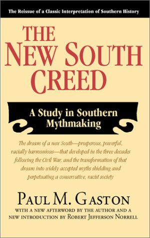 9781588380531: The New South Creed: A Study in Southern Mythmaking