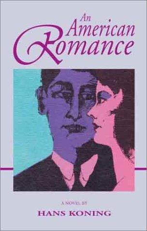 9781588380760: An American Romance (Koning)