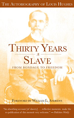 9781588380913: Thirty Years a Slave: From Bondage to Freedom