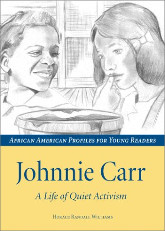 9781588380975: Johnnie Carr: A Life of Quiet Activism