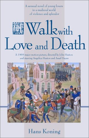 9781588381040: A Walk with Love and Death (Hans Koning Reprint Series)