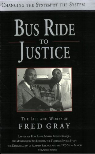 9781588381132: Bus Ride to Justice: The Life and Works of Fred Gray
