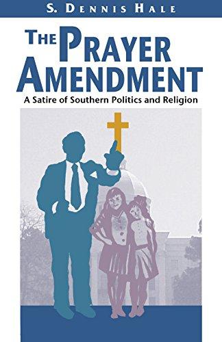 9781588381187: The Prayer Amendment: A Satire of Southern Politics and Religion