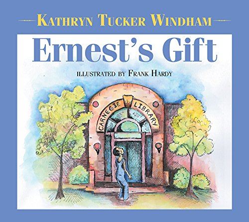 Ernest's Gift (Signed): Windham, Kathryn Tucker; illustrations by Frank Hardy
