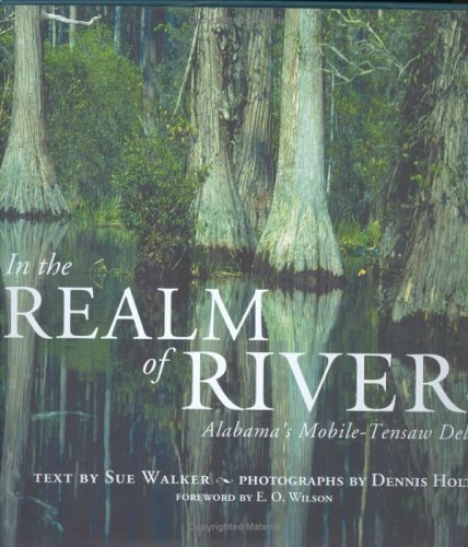 9781588381729: In the Realm of Rivers: Alabama's Mobile-Tensaw Delta