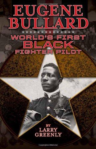 9781588382801: Eugene Bullard: World's First Black Fighter Pilot