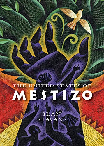 United States of Mestizo: Ilan Stavans