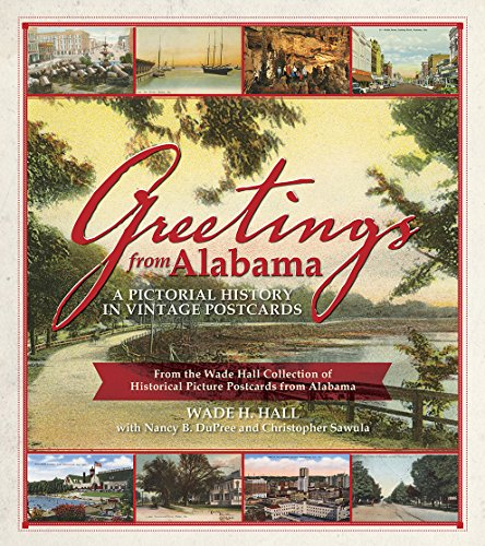 9781588383204: Greetings from Alabama: A Pictorial History in Vintage Postcards