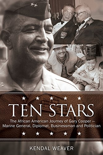 9781588383242: Ten Stars: The African American Journey of Gary Cooper―Marine General, Diplomat, Businessman, and Politician