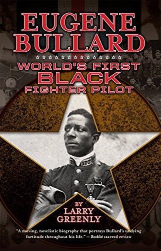 9781588383266: Eugene Bullard: World's First Black Fighter Pilot