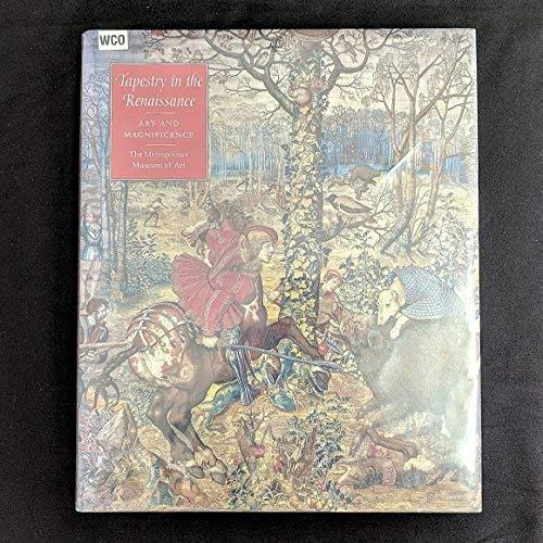 9781588390219: Tapestry in the Renaissance: Art and Magnificence