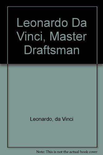 9781588390332: Leonardo Da Vinci, Master Draftsman
