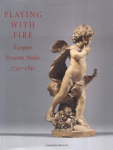 9781588390998: Playing With Fire: European Terracottas, 1740-1840
