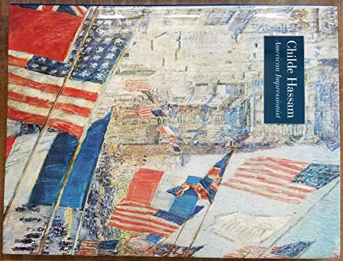 9781588391193: Childe Hassam, American Impressionist