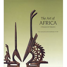 9781588391902: The Art of Africa: An Educators Resource Kit