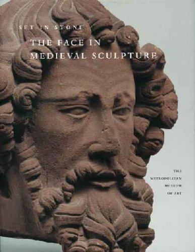 9781588391926: Set in Stone: The Face in Medieval Sculpture