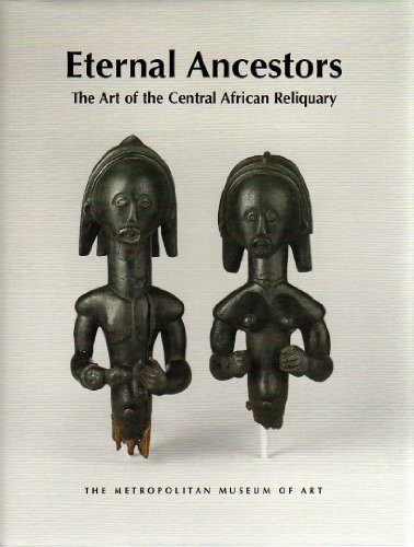 9781588392282: Eternal Ancestors: The Art of the Central African Reliquary [Taschenbuch] by ...