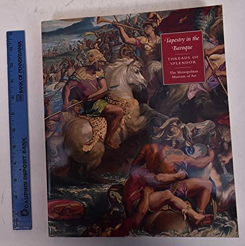 9781588392305: Tapestry in the Baroque: Threads of Splendor