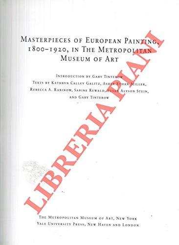 9781588392411: Masterpieces of European Painting, 1800-1920, in the Metropolitan Museum of Art