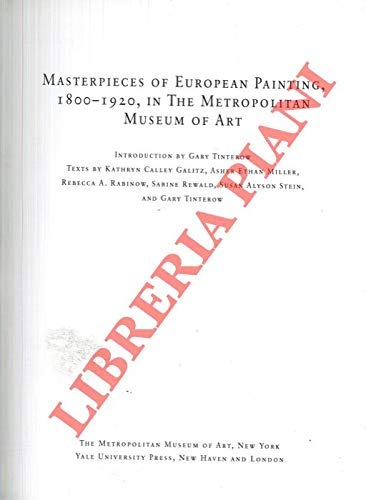 9781588392411: Masterpieces of European Painting, 1800-1920, in the Metropolitan Museum of Art